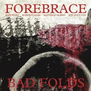 Forebrace - Bad Folds (2013) Lossless