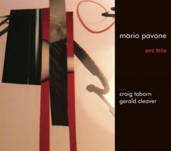 Mario Pavone - Arc Trio (2013)