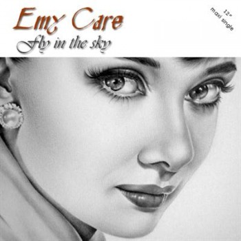 Emy Care - Fly In The Sky (2013)