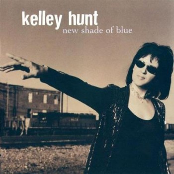 Kelley Hunt - New Shade Of Blue (2004)