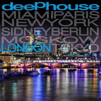 VA - Deep House London (2013)