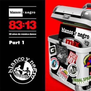 VA - Blanco Y Negro 8313 Part 1 (2013)