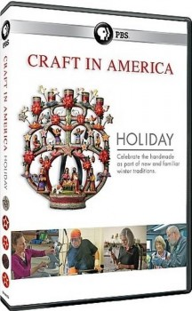 ]PBS: Craft in America: Holiday (2013) HDTV 720p AAC x264 - MVGroup