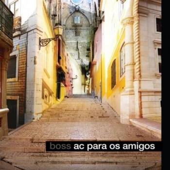Boss AC - AC para os Amigos (2012)