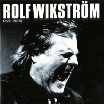 Rolf Wikstrom - Live (2CD) (2005)
