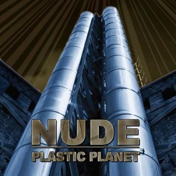 Nude - Plastic Planet (2013)
