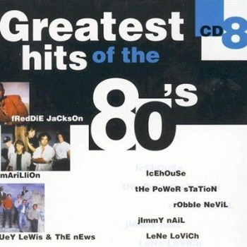 VA - Greatest Hits of the 80's (8 CDs Box Set) (2004)