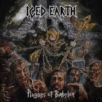 Iced Earth - Plagues Of Babylon [Limited DeluxeEdition] (2014)
