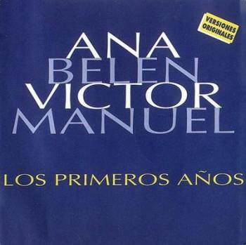 Ana Belen & Victor Manuel - Los Primeros Anos (1994)