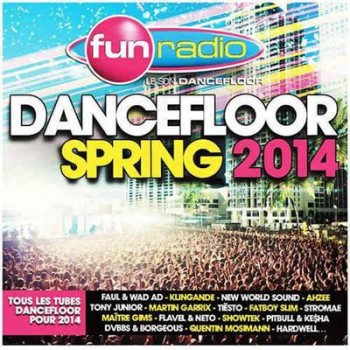 VA - Fun Radio Dancefloor Spring (2014) 320 / Lossless