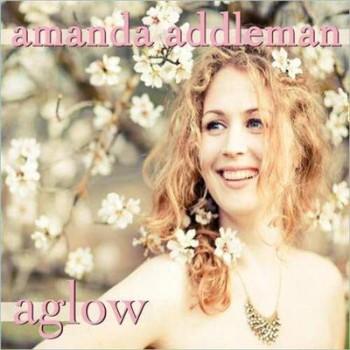 Amanda Addleman - Aglow (2012)