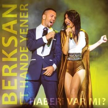 Berksan – Haberi Var Mı ? (2014) Maxi Single Albüm İndir