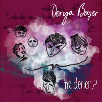 Derya Ba�er - Ne Derler (2014) Single Alb�m �ndir
