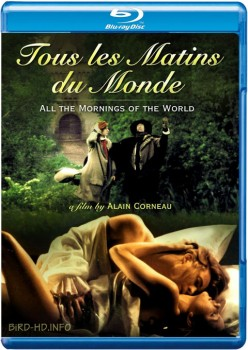 All the Mornings of the World 1991 m720p BluRay x264-BiRD