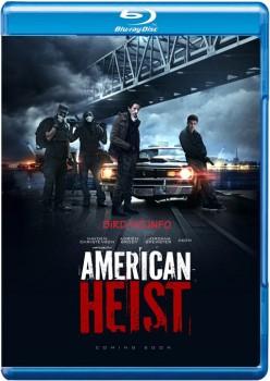 American Heist 2014 m720p BluRay x264-BiRD